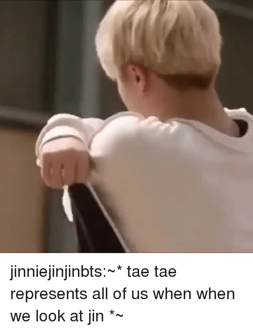 Tumblr, Blog, and Com: jinniejinjinbts:~* tae tae represents all of us when when we look at jin *~