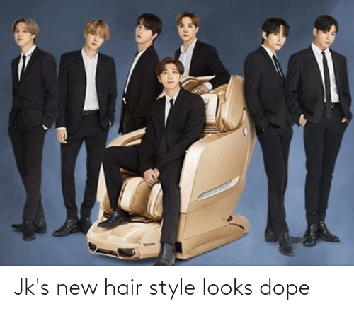 dope: Jk's new hair style looks dope