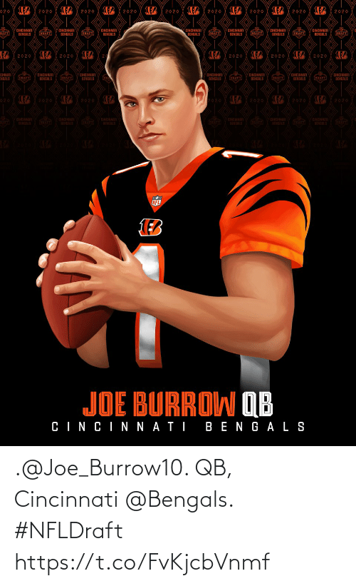 Cincinnati Bengals: .@Joe_Burrow10. QB, Cincinnati @Bengals. #NFLDraft https://t.co/FvKjcbVnmf
