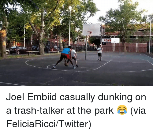 Trash, Twitter, and Via: Joel Embiid casually dunking on a trash-talker at the park 😂  (via FeliciaRicci/Twitter)