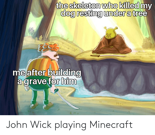 wick: John Wick playing Minecraft