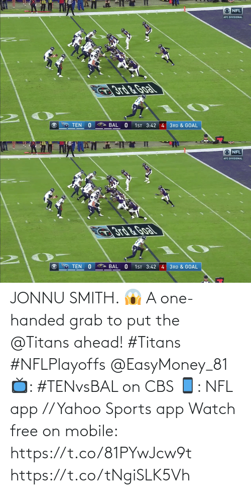 Handed: JONNU SMITH. 😱  A one-handed grab to put the @Titans ahead! #Titans #NFLPlayoffs @EasyMoney_81  📺: #TENvsBAL on CBS 📱: NFL app // Yahoo Sports app Watch free on mobile: https://t.co/81PYwJcw9t https://t.co/tNgiSLK5Vh