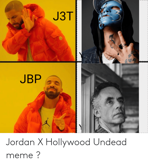hollywood: Jordan X Hollywood Undead meme ?