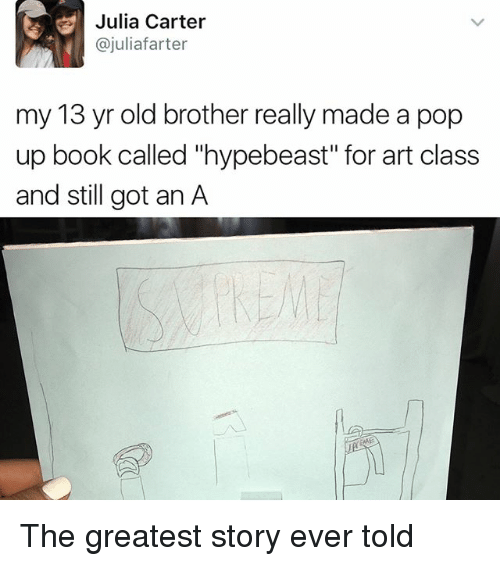 """hypebeast: Julia Carter  ajuliafarter  my 13 yr old brother really made a pop  up book called """"hypebeast"""" for art class  and still got an A The greatest story ever told"""