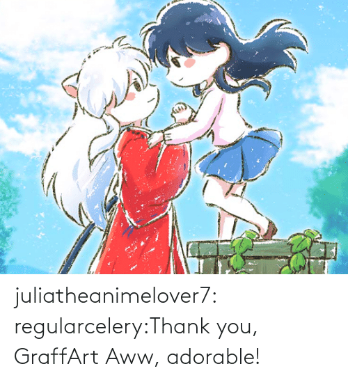 thank: juliatheanimelover7:  regularcelery:Thank you, GraffArt   Aww, adorable!
