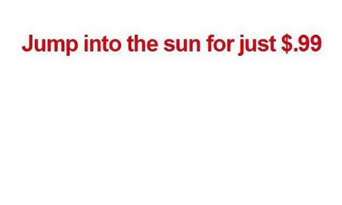 Sun, The Sun, and For: Jump into the sun for just $.99