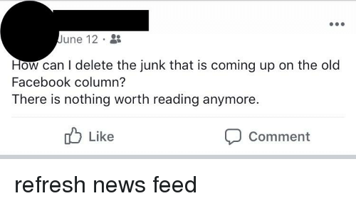 June 12 How Can I Delete the Junk That Is Coming Up on the