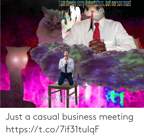 meeting: Just a casual business meeting https://t.co/7if31tuIqF