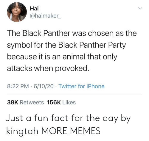 fact: Just a fun fact for the day by kingtah MORE MEMES
