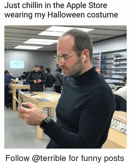 Apple, Funny, and Halloween: Just chillin in the Apple Store  wearing my Halloween costume Follow @terrible for funny posts