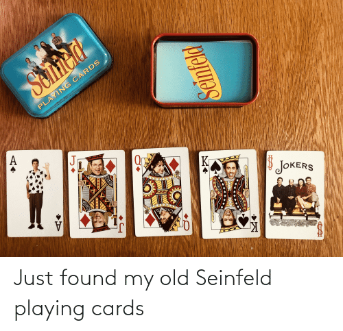 cards: Just found my old Seinfeld playing cards