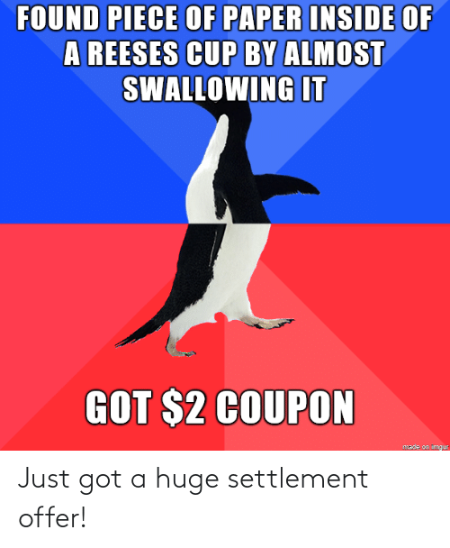 Offer: Just got a huge settlement offer!