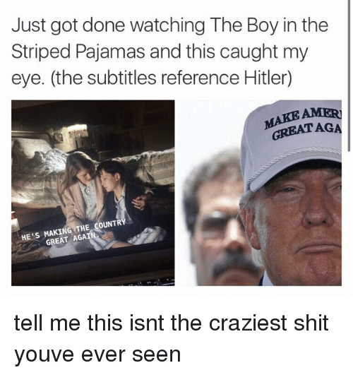 Hitler, Watch, and Watches: Just got done watching The Boy in the  Striped Pajamas and this caught my  eye. (the subtitles reference Hitler  GREAT AGA  THE COUNTR  HE S GREAT AGA tell me this isnt the craziest shit youve ever seen