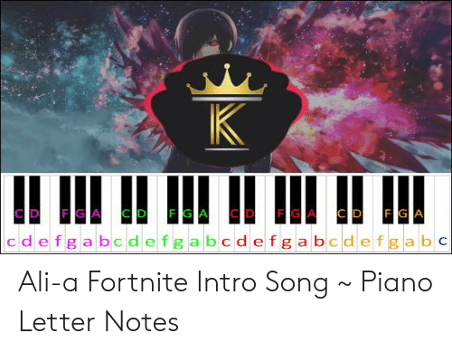 Ali A Fortnite Intro Song Piano Letter Notes