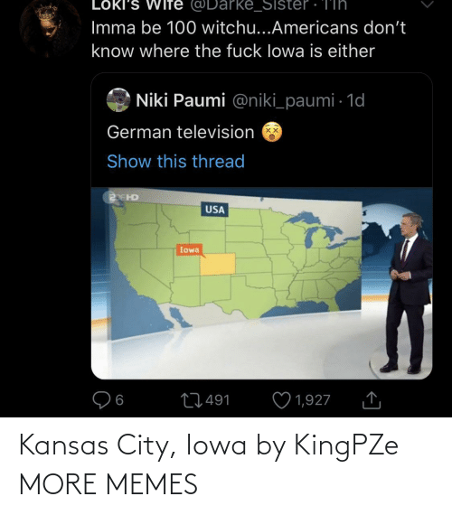 kansas: Kansas City, Iowa by KingPZe MORE MEMES