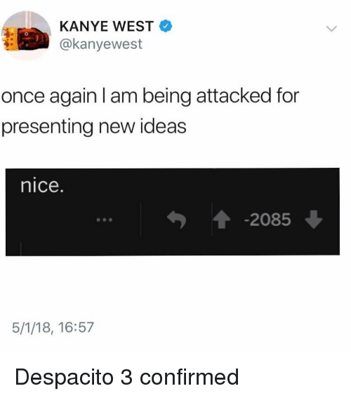 KANYE WEST Once Again I Am Being Attacked for Presenting New Ideas
