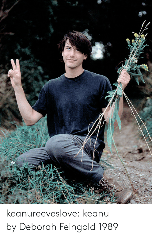 Tumblr, Blog, and Http: keanureeveslove: keanu by Deborah Feingold 1989
