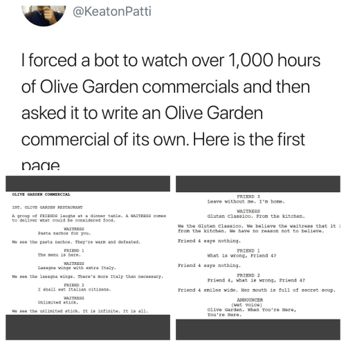 L Forced A Bot To Watch Over 60 Hours Of Olive Garden Commercials Custom Wrong Friend