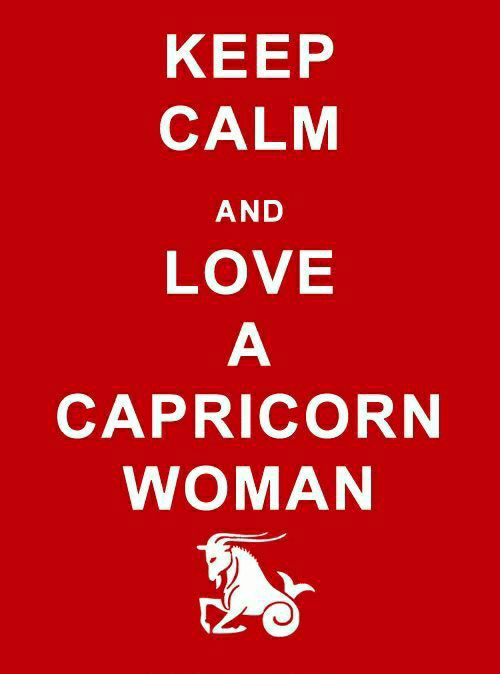 Love, Capricorn, and Keep Calm: KEEP  CALM  LOVE  CAPRICORN  AND  WOMAN