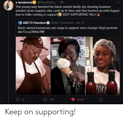 Keep: Keep on supporting!