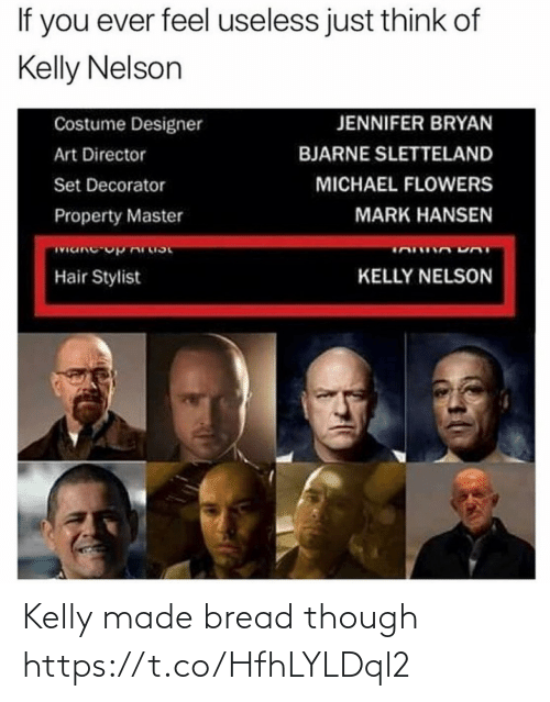 Kelly: Kelly made bread though https://t.co/HfhLYLDql2