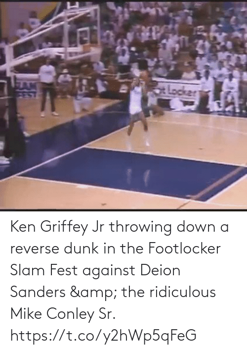 Ken: Ken Griffey Jr throwing down a reverse dunk in the Footlocker Slam Fest against Deion Sanders & the ridiculous Mike Conley Sr.   https://t.co/y2hWp5qFeG