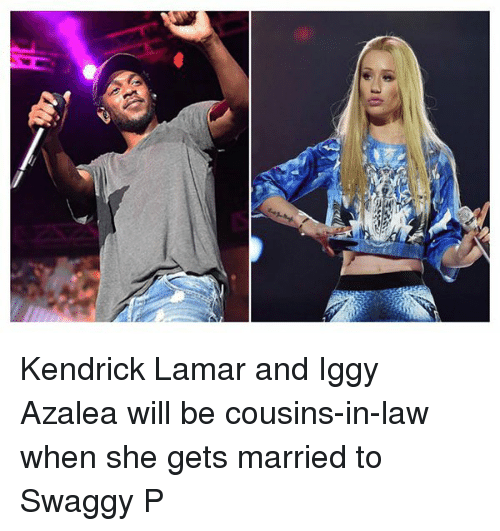 Swaggy P: Kendrick Lamar and Iggy Azalea will be cousins-in-law when she gets married to Swaggy P