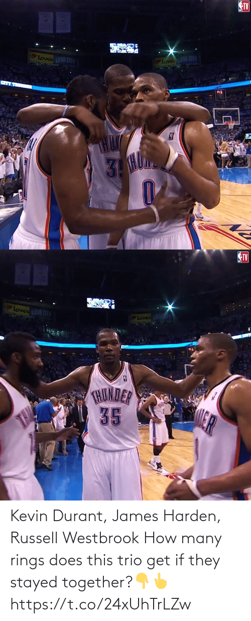 kevin: Kevin Durant, James Harden, Russell Westbrook  How many rings does this trio get if they stayed together?👇👆 https://t.co/24xUhTrLZw