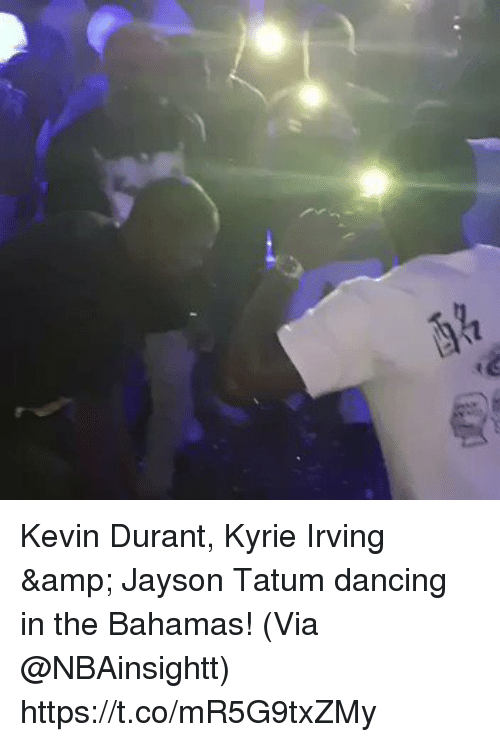 Dancing, Kevin Durant, and Kyrie Irving: Kevin Durant, Kyrie Irving & Jayson Tatum dancing in the Bahamas!   (Via @NBAinsightt)    https://t.co/mR5G9txZMy