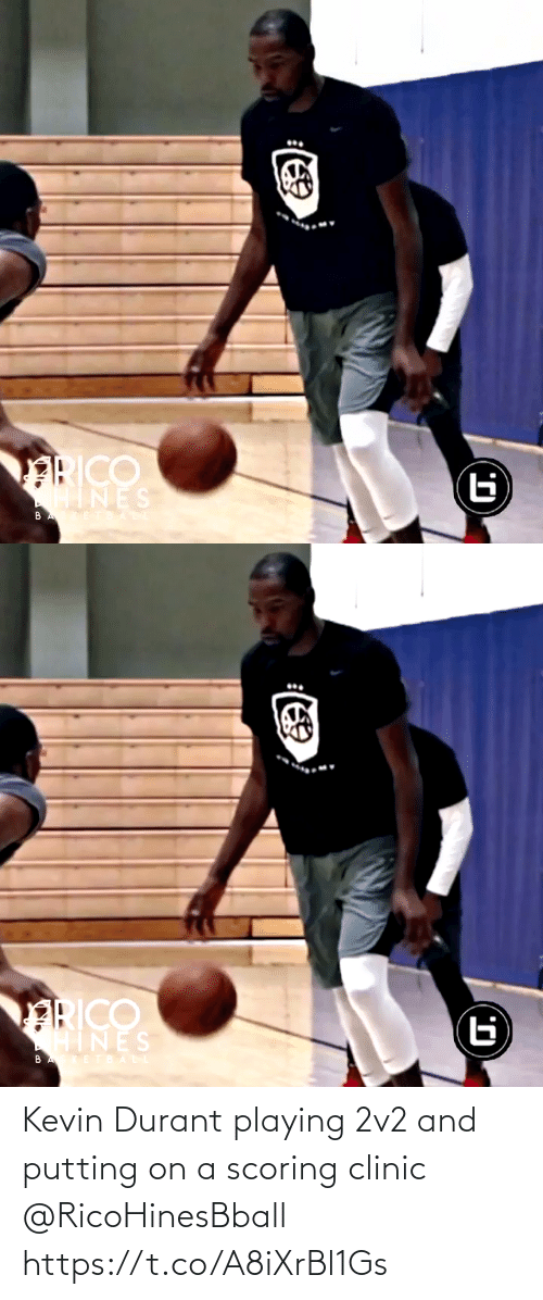 playing: Kevin Durant playing 2v2 and putting on a scoring clinic @RicoHinesBball https://t.co/A8iXrBl1Gs