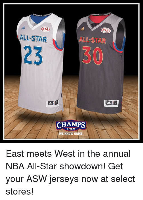 nba all star: KIA  ALL STAR  KIA  ALL STAR  CHAMPS  SPORTS  WE KNOW GAME East meets West in the annual NBA All-Star showdown! Get your ASW jerseys now at select stores!