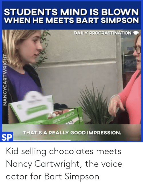Bart Simpson: Kid selling chocolates meets Nancy Cartwright, the voice actor for Bart Simpson
