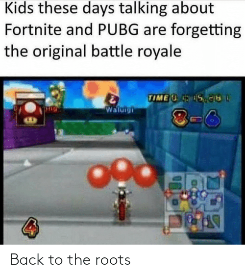 Battle Royale: Kids these days talking about  Fortnite and PUBG are forgetting  the original battle royale  TIME S  Waluigi  8-6 Back to the roots