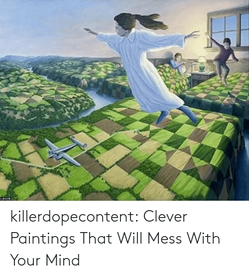 completely: killerdopecontent:    Clever Paintings That Will Mess With Your Mind