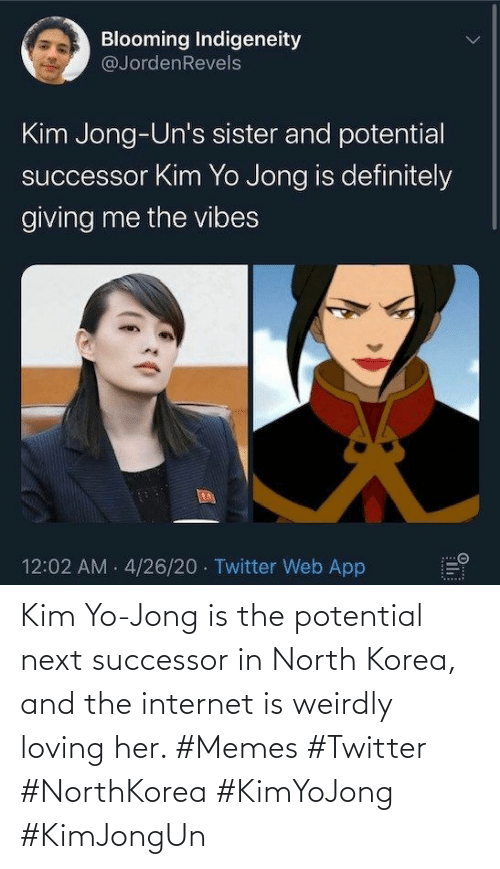 Loving: Kim Yo-Jong is the potential next successor in North Korea, and the internet is weirdly loving her. #Memes #Twitter #NorthKorea #KimYoJong #KimJongUn
