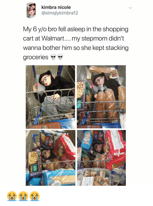 Stacking: kimbra nicole  @simqlykimbra12  My 6 y/o bro fell asleep in the shopping  cart at Walmart....my stepmom didn't  wanna bother him so she kept stacking  groceries  42 😭😭😭
