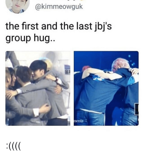 Group, First, and Hug: @kimmeowguk  the first and the last jbj's  group hug  ..  윤1  ents. :((((