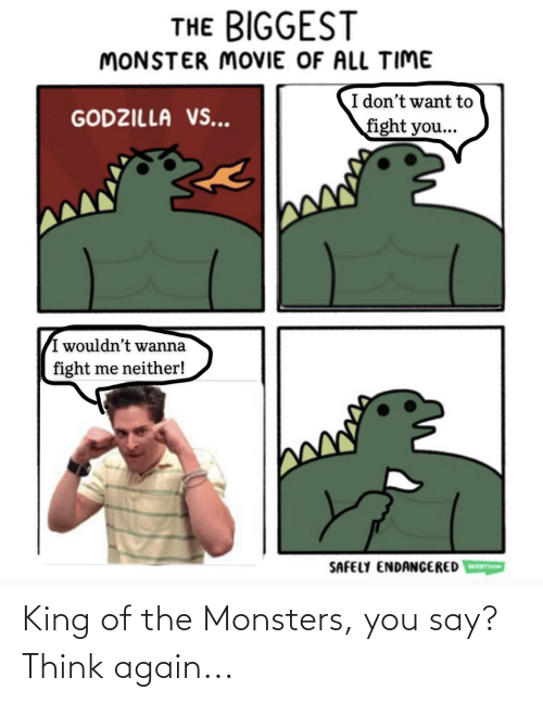 monsters: King of the Monsters, you say? Think again...
