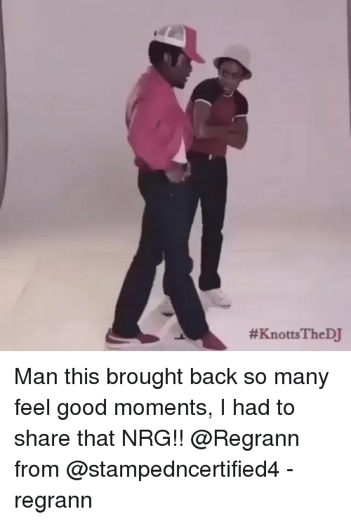Memes, Good, and Back: Man this brought back so many feel good moments, I had to share that NRG!! @Regrann from @stampedncertified4 - regrann