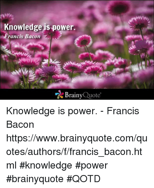 🐣 60 Best Memes About Knowledge Is Power Knowledge Is Power Memes Gorgeous Knowledge Is Power Quote