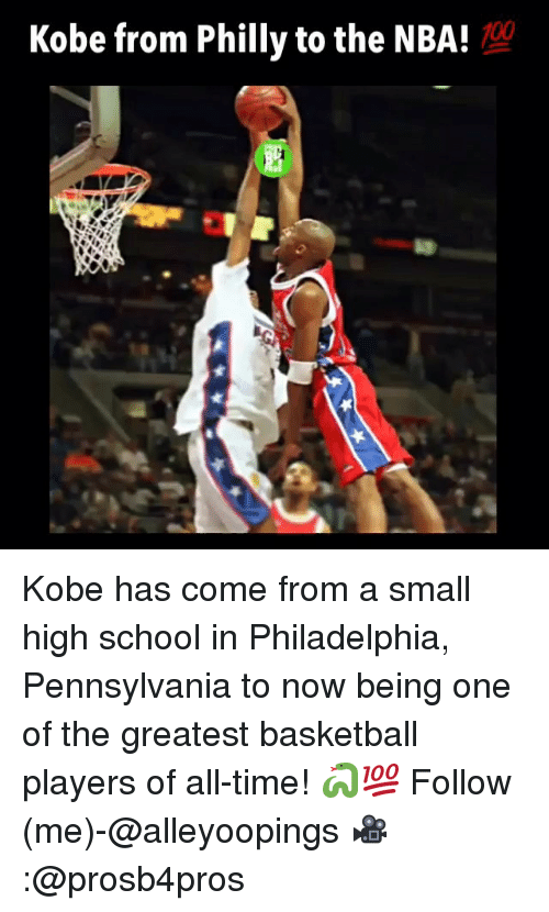 Phillied: Kobe from Philly to the NBA! Kobe has come from a small high school in Philadelphia, Pennsylvania to now being one of the greatest basketball players of all-time! 🐍💯 Follow (me)-@alleyoopings 🎥:@prosb4pros