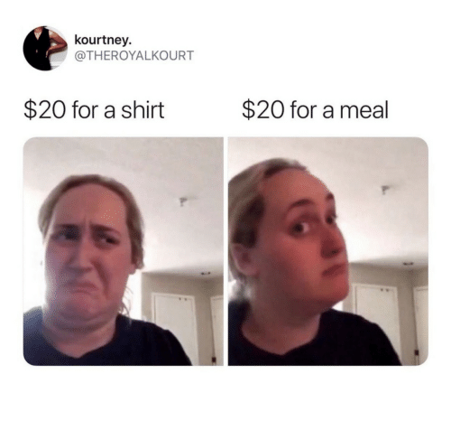 Shirt, For, and Kourtney: kourtney  @THEROYALKOURT  $20 for a shirt  $20 for a meal