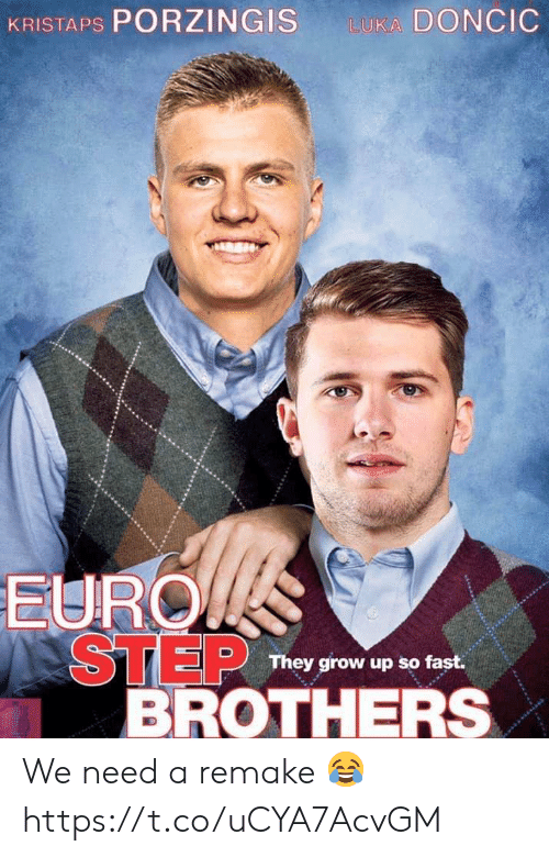 Euro: KRISTAPS PORZINGIS  LUKA DONCIC  EURO  STEP  BROTHERS  They grow up so fast. We need a remake 😂 https://t.co/uCYA7AcvGM