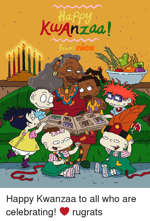 Memes, Rugrats, and 🤖: KwAnzaa! Happy Kwanzaa to all who are celebrating! ❤️ rugrats
