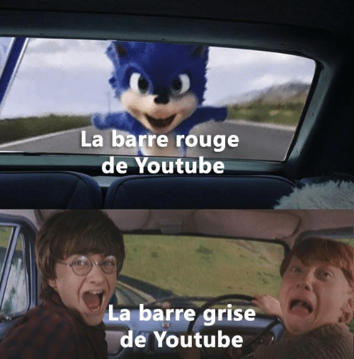 rouge: La barre rouge  de Youtube  La barre grise  de Youtube