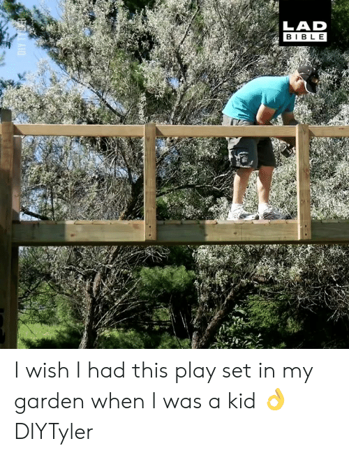 when i was a kid: LAD  BIBL E I wish I had this play set in my garden when I was a kid 👌  DIYTyler