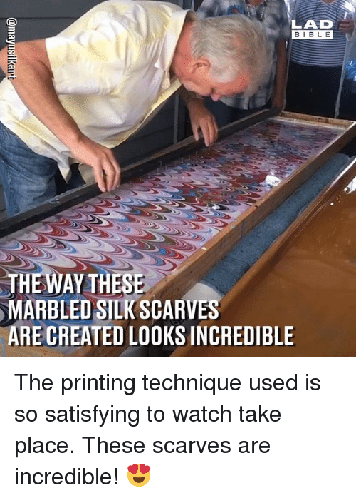 Dank, Watch, and 🤖: LAD  BIBL E  MARBLED SILK SCARVES  ARE CREATED LOOKS INCREDIBLE The printing technique used is so satisfying to watch take place. These scarves are incredible! 😍
