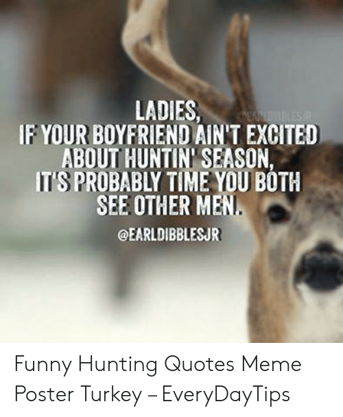 25 Best Memes About Funny Hunting Quotes Funny Hunting Quotes Memes