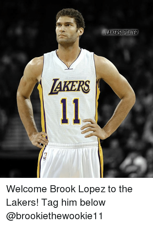 Brook Lopez: LAKERS Welcome Brook Lopez to the Lakers! Tag him below @brookiethewookie11