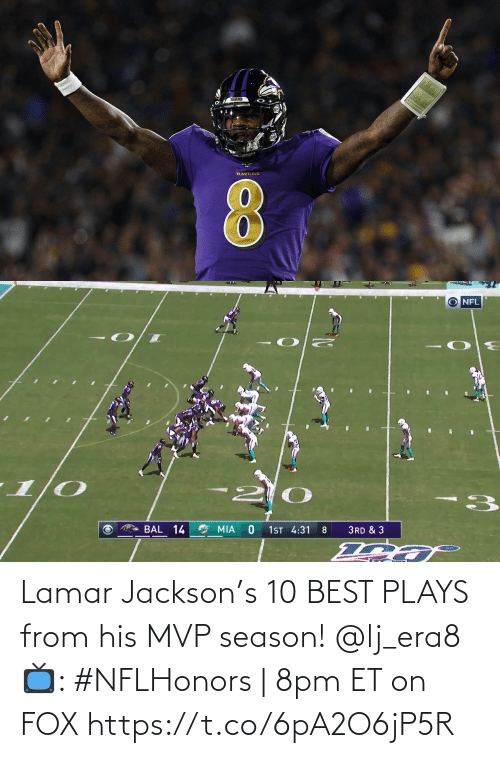 Plays: Lamar Jackson's 10 BEST PLAYS from his MVP season! @lj_era8   📺: #NFLHonors | 8pm ET on FOX https://t.co/6pA2O6jP5R